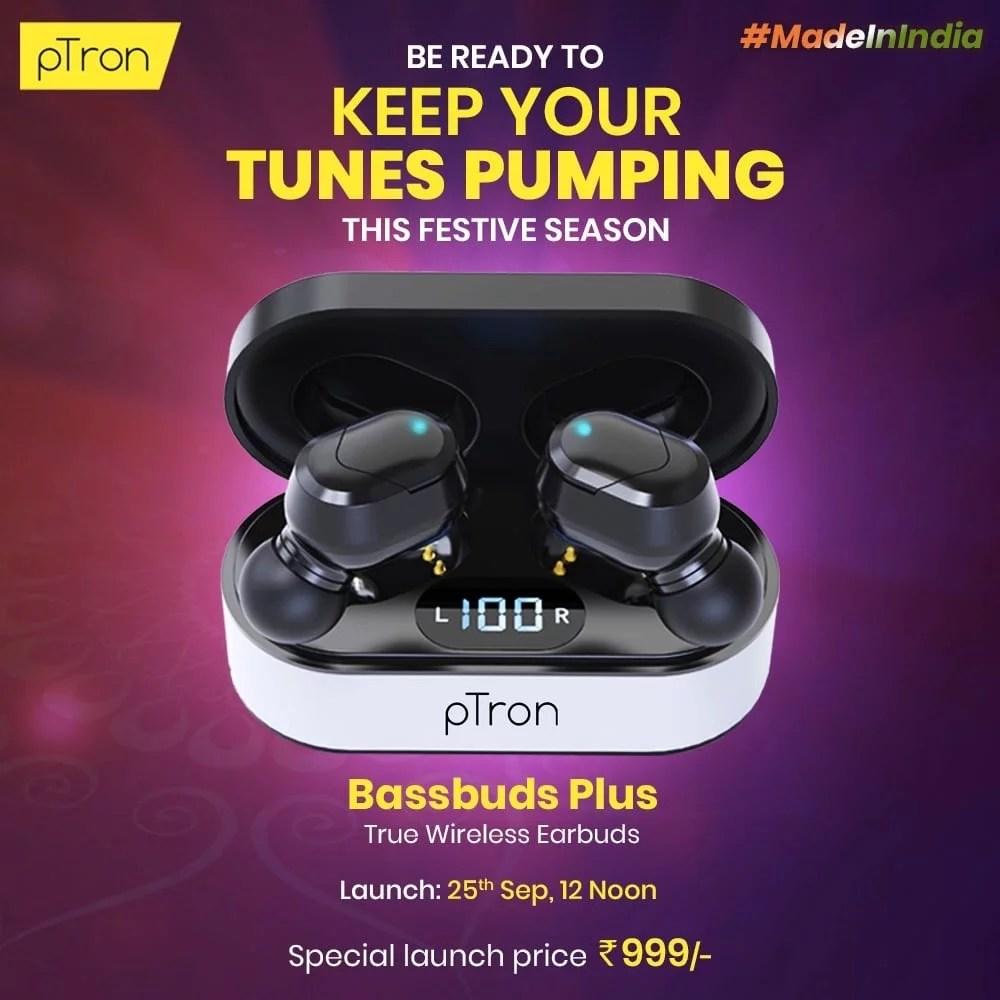 pTron Bassbuds Plus launch, price, features
