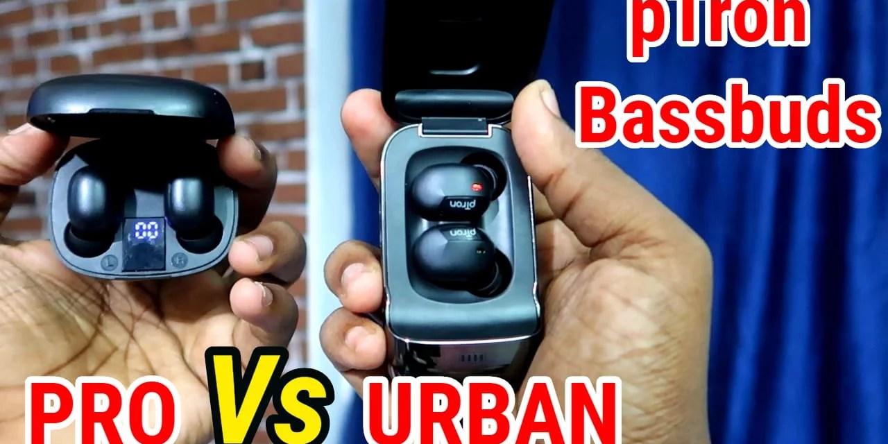 Ptron Bassbuds Urban Vs Ptron Bassbuds Pro – Best Buy Bluetooth Earbuds?