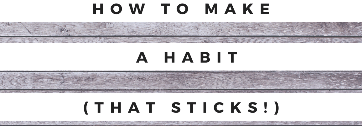 Blog article How to Make a Habit That Sticks image