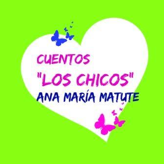 LOS CHICOS. Ana María Matute. Excelente e inquietante cuento de esta gran escritora española que se preocupó y reflejó el mundo de los niños en su obra.