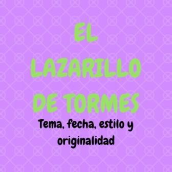 EL LAZARILLO DE TORMES. Tema, fecha, estilo y originalidad. Esta obra se encuentra entre las obras imprescindibles de la literatura española