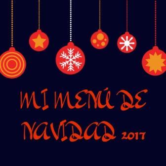 MENÚ DE NAVIDAD 2017. Ideas para que puedas sorprender a tus invitados en estas fiestas tan especiales. Recuerda que lo más importante de la Navidad es la paz, el amor y la salud. ¡Feliz Navidad y un Próspero 2018!