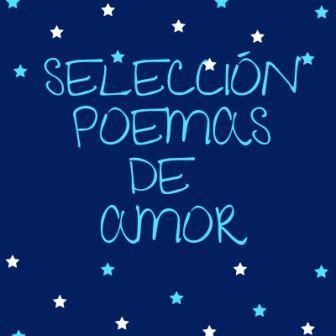 Selección Poemas De Amor Divinas Palabras Victoria Monera