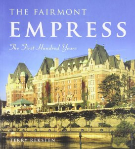 Book cover, The Fairmont Empress, by Terry Reksten