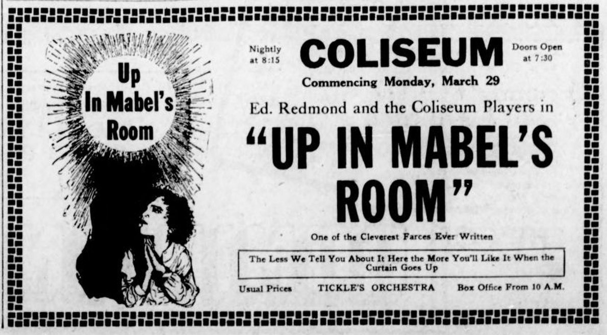 1926 advertisement for the Coliseum Theatre (originally the Kinemacolor Theatre), 1600 Government Street. This advertisement is for a live theatre production of Up In Mabel's Room. (Victoria Online Sightseeing Tours collection)