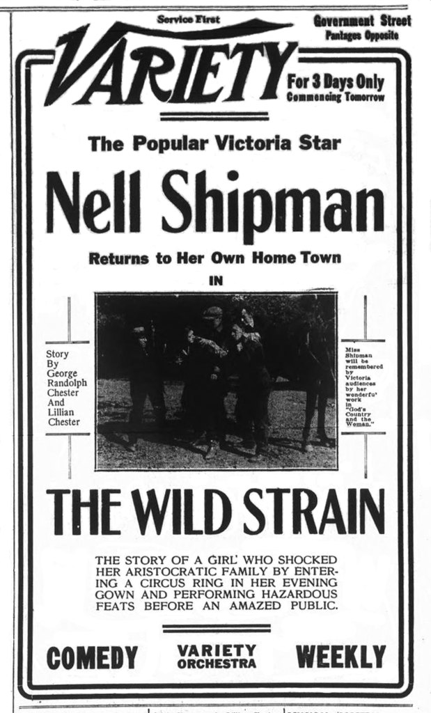 1919 advertisement for the Variety Theater, 1600 Government Street. The feature is The Wild Strain, starring Nell Shipman, who was born in Victoria.