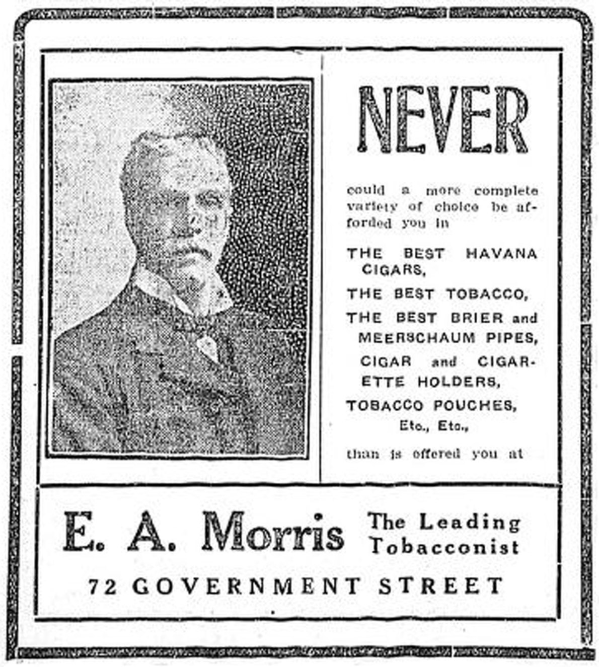 1907 advertisement for E.A. Morris, The Leading Tobacconist. 72 Government Street is now 1116 Government Street and E.A. Morris is still in business at that location. (Victoria Online Sightseeing Tours collection)