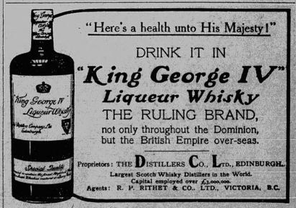 1911 advertisement for King George IV Liqueur Whisky and its Victoria distributor, R.P. Rithet & Co., based in the Rithet Building on Wharf Street in downtown Victoria. (Victoria Online Sightseeing Tours Inc. collection)
