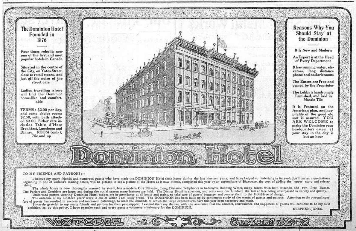 1908 advertisement for the Dominion Hotel, The illustration makes the building appear far deeper, adding several banks of windows which aren't actually on the building. (Victoria Online Sightseeing Tours collection)