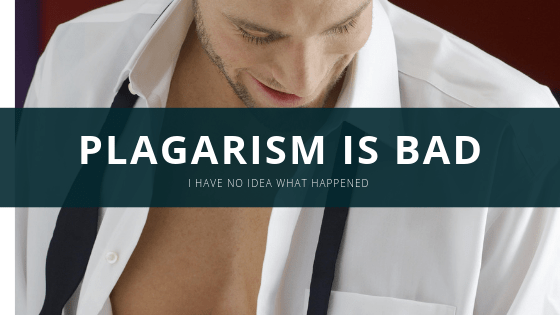 Plagiarism is a serious issue