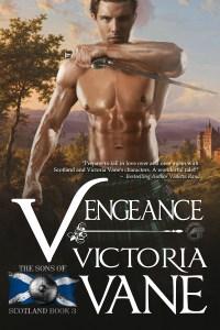 Vengeance: Sons of Scotland #3 by Victoria Vane
