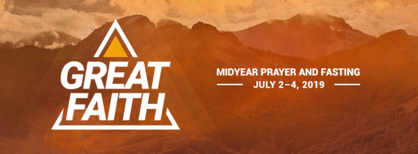 Great Faith - Mid-Year Prayer and Fasting 2019 - Victory Greenhills