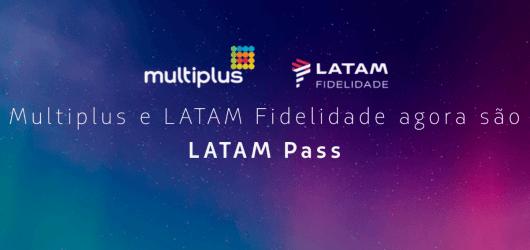 Mudança de Multiplus e Latam Fidelidade para Latam Pass