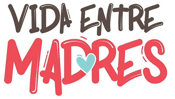 VIDA ENTRE MADRES