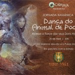 Dança do Animal de Poder – Jornada Xamânica – Segunda Data