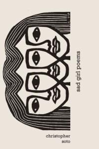 Christopher Soto Sad Girl Poems Cover