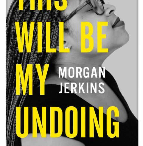 VIDA Reviews! This Will Be My Undoing, by Morgan Jerkins