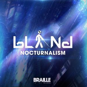 bLiNd - Nocturnalism
