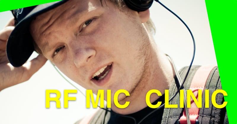 RF Mic Clinic
