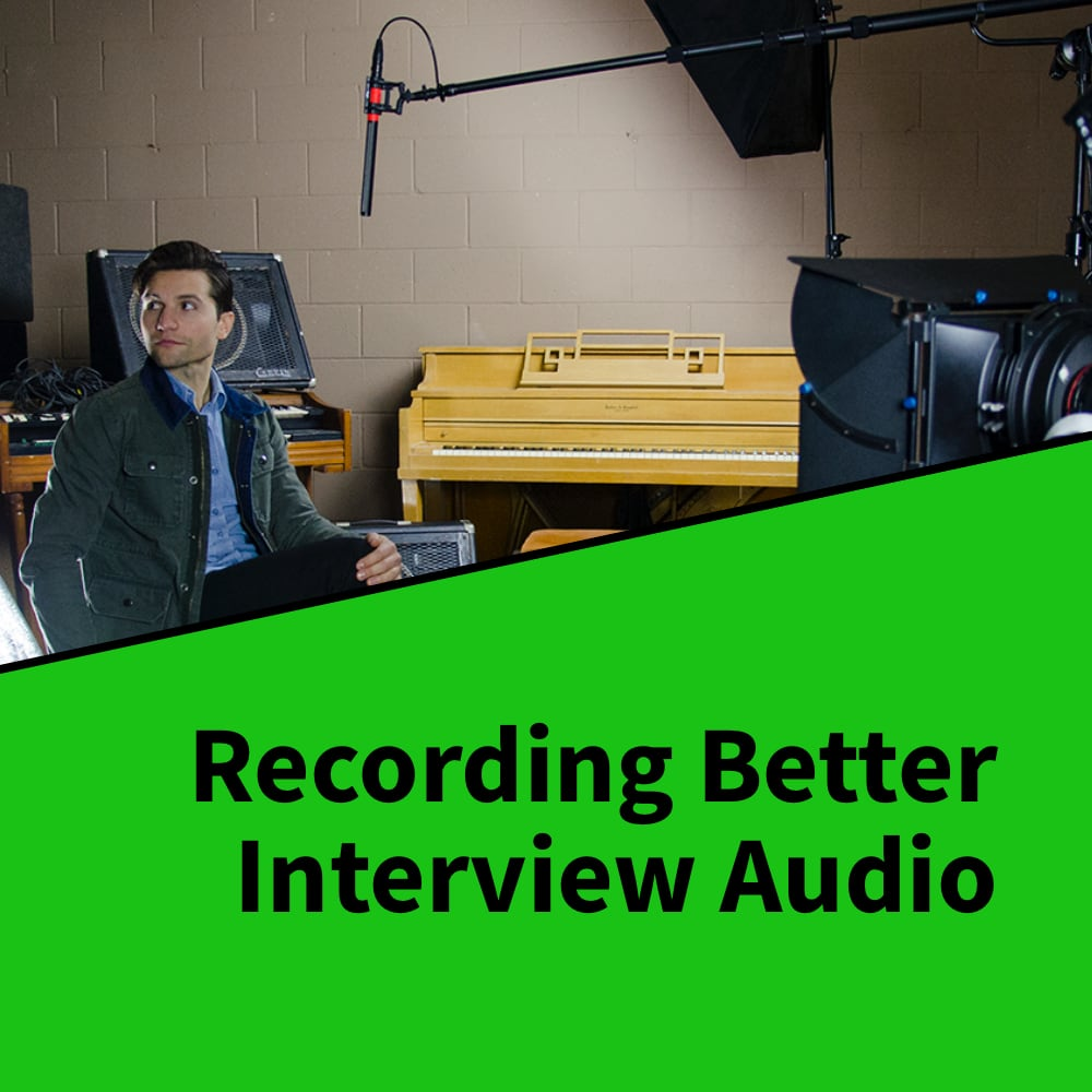 Recording Better Interview Audio