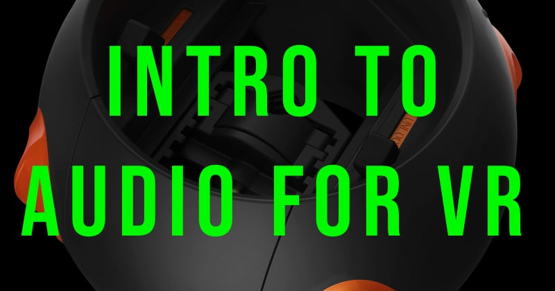 IntrotoAudioforVR
