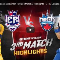 Toronto Nationals vs Edmonton Royals | Match 3 Highlights | GT20 Canada 2019