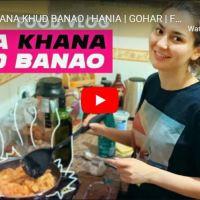 Apna Khana Khud Banao | Hania Aamir Cooking Vlog with Gohar
