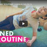 I RUINED MY ROUTINE | HANIA | VLOG 9