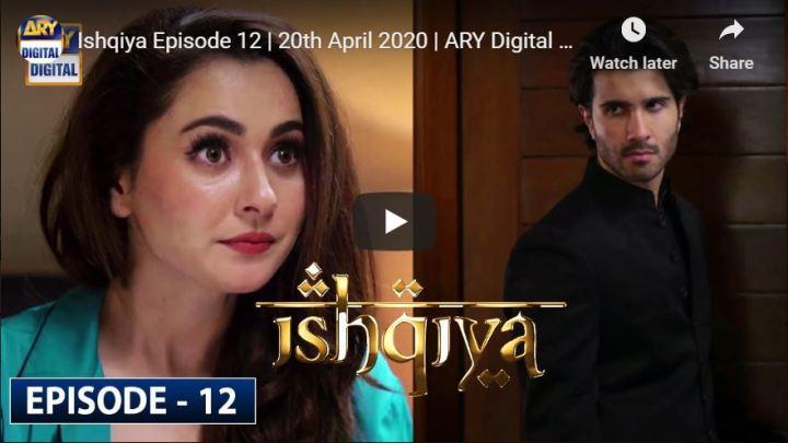 Ishqiya Episode 12 ARY Digital Drama