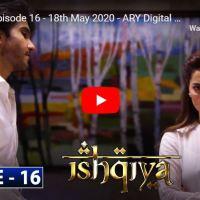 Ishqiya Episode 16 | Hania Aamir Feroze Khan Ramsha Khan | ARY Digital Drama