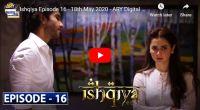 Ishqiya Episode 16 ARY Digital Drama