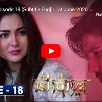 Ishqiya Episode 18 | Hania Aamir Feroze Khan Ramsha Khan | ARY Digital Drama