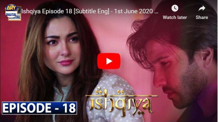 Ishqiya Episode 18 ARY Digital Drama