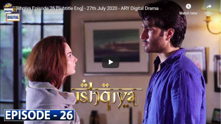 Ishqiya Episode 26 ARY Digital Drama