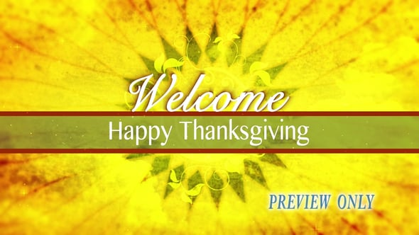 Thanksgiving Day Welcome Motion