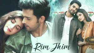 Read more about the article Rim Jhim Song Whatsapp Status Video Download