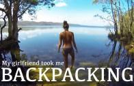 My Girlfriend Took Me Backpacking