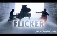 Flicker – The Amazing Piano Guys