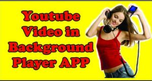 play youtube in background android
