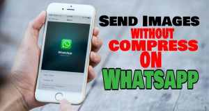Send image Without Compression Whats app