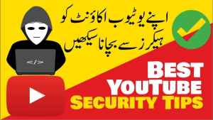 Youtube Channel Security Tips