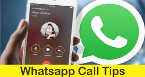 Whatsapp Call Tips