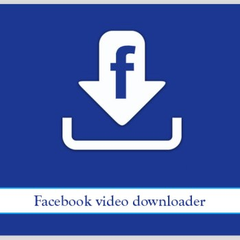 Facebook Video Downloader App Latest Version (2 2 2) for Android Free!