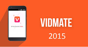 Vidmate 2015 Version