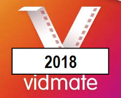 Vidmate 2018 version