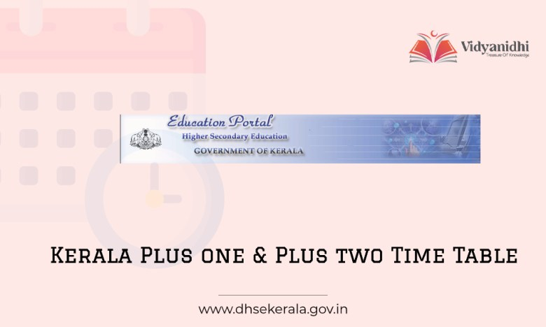 dhsekerala.gov.in Plus one and Plus two Examination Time Table (Exam Date Sheet)