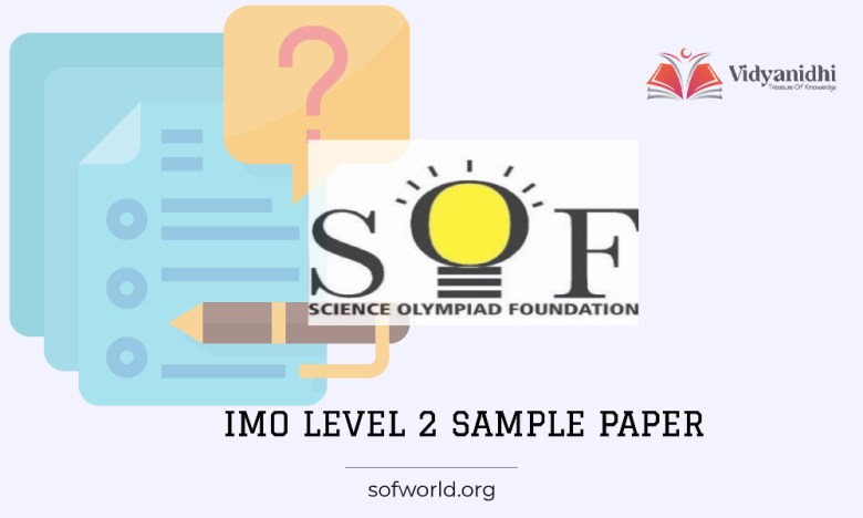 IMO Level 2 Sample Paper - Previous Question Paper 2022