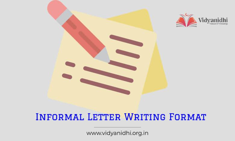 Informal Letter Writing Format with samples