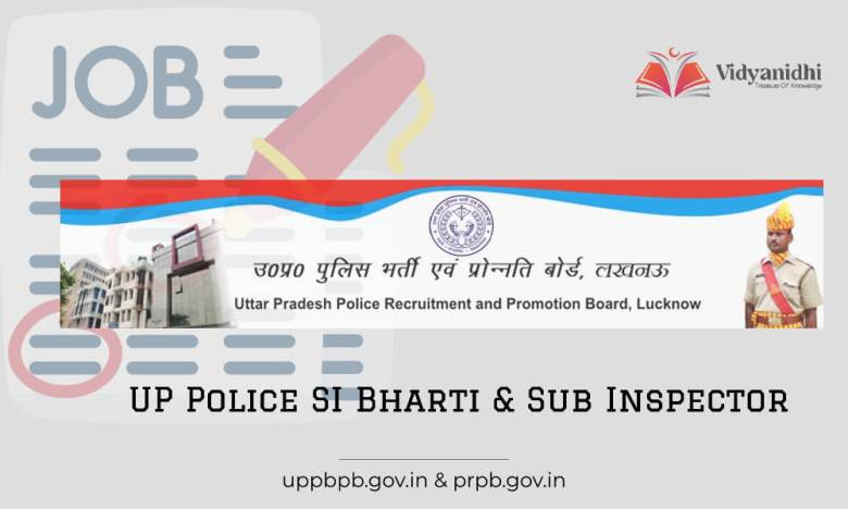 UP Police SI Bharti – Sub Inspector 2022 Recruitment Notification
