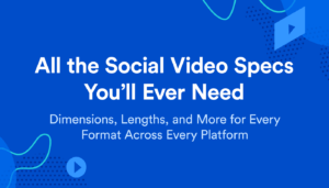 cover graphic for Social Video Specs Guide